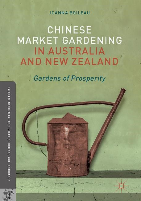Abbildung von Boileau | Chinese Market Gardening in Australia and New Zealand | 1st ed. 2017 | 2017