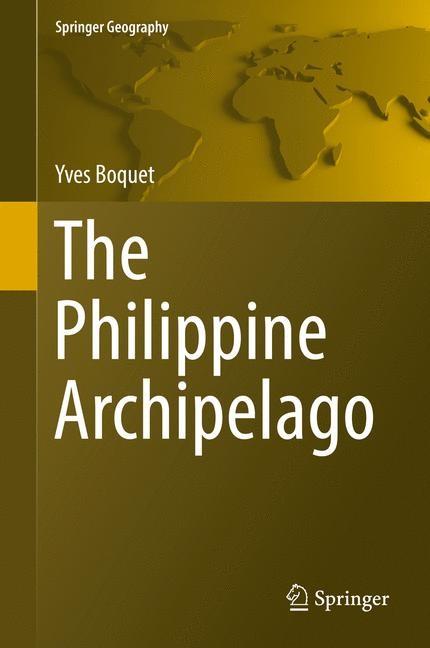 The Philippine Archipelago   Boquet   1st ed. 2017, 2016   Buch (Cover)