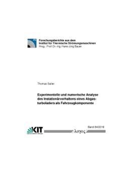 Abbildung von Sailer | Experimentelle und numerische Analyse des Instationärverhaltens eines Abgasturboladers als Fahrzeugkomponente | 2016 | 64/2016