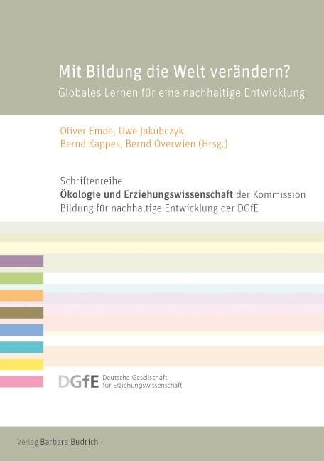 Mit Bildung die Welt verändern?   Emde / Jakubczyk / Kappes / Overwien, 2017   Buch (Cover)
