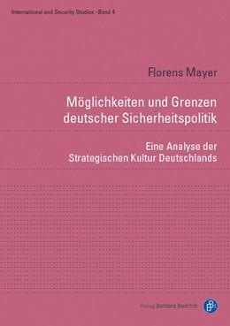 Abbildung von Mayer   Möglichkeiten und Grenzen deutscher Sicherheitspolitik   2017   Eine Analyse der Strategischen...   4