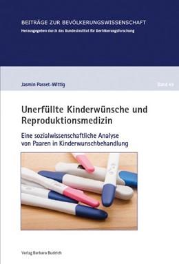 Abbildung von Passet-Wittig | Unerfüllte Kinderwünsche und Reproduktionsmedizin | 1. Auflage | 2017 | 49 | beck-shop.de