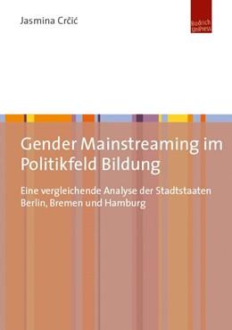 Abbildung von Crcic   Gender Mainstreaming im Politikfeld Bildung   1. Auflage   2017   beck-shop.de