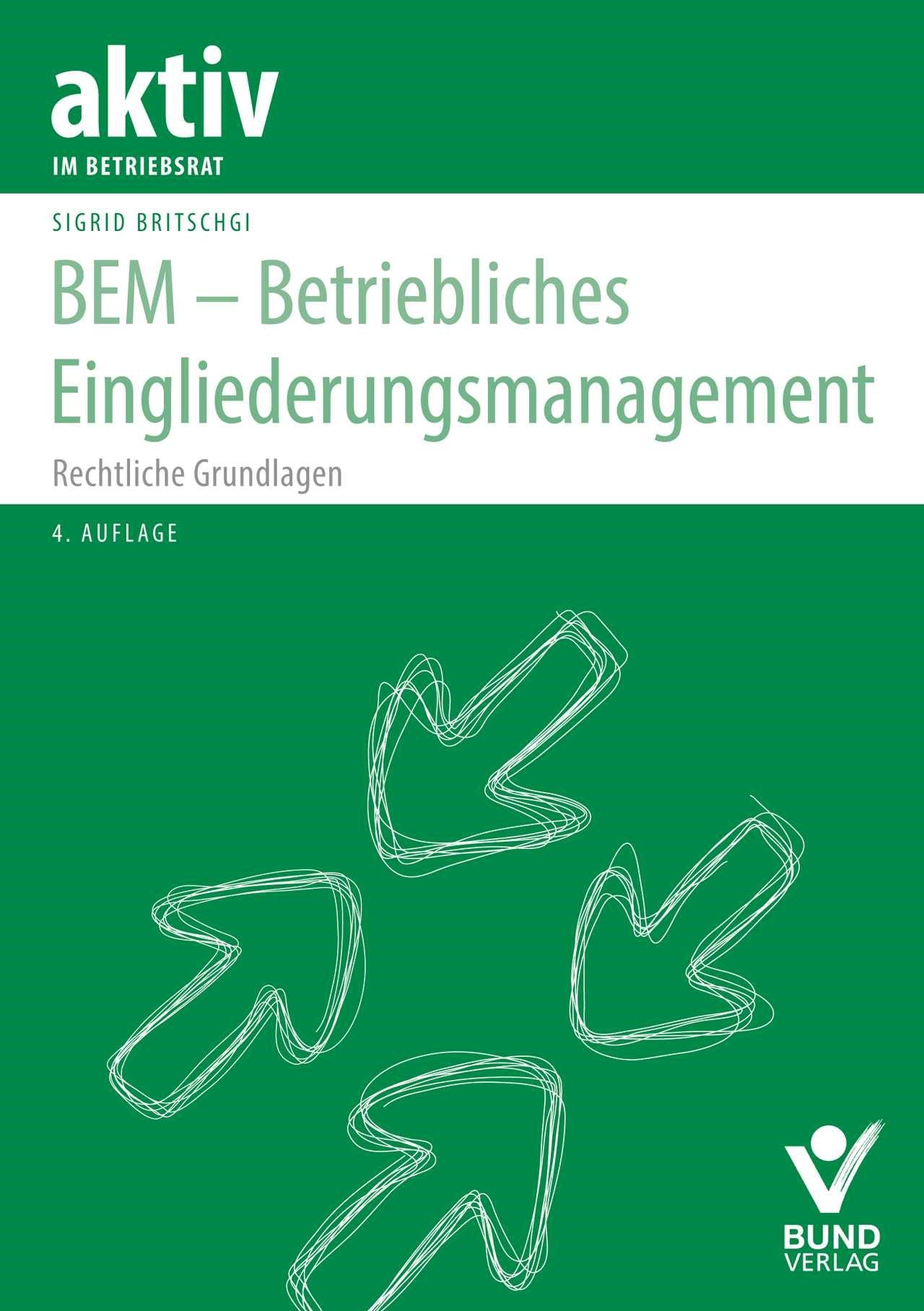 BEM - Betriebliches Eingliederungsmanagement | Britschgi | 4. Auflage, 2017 | Buch (Cover)
