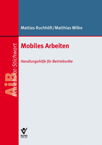 Mobiles Arbeiten | Ruchhöft / Wilke, 2017 | Buch (Cover)