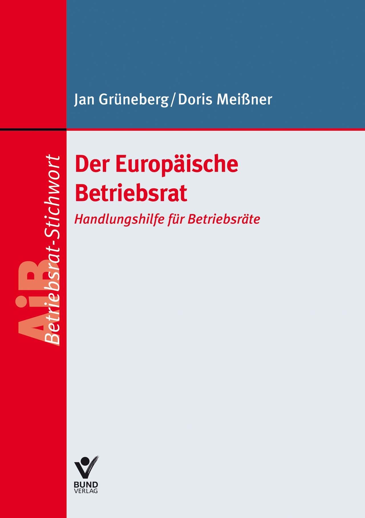 Der Europäische Betriebsrat | Grüneberg / Meißner, 2017 | Buch (Cover)