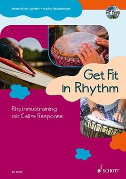 Abbildung von Schiefer / Brachtendorf | Get Fit in Rhythm | 2017 | Rhythmustraining mit Call & Re...