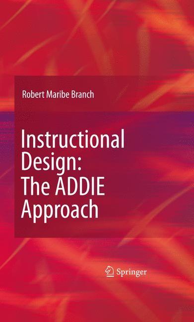 Abbildung von Branch | Instructional Design: The ADDIE Approach | 2nd Printing. | 2009