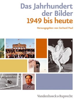 Abbildung von Paul | Das Jahrhundert der Bilder | 2008 | Bildatlas 1949 bis heute