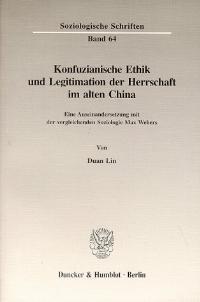 Abbildung von Lin   Konfuzianische Ethik und Legitimation der Herrschaft im alten China.   1997