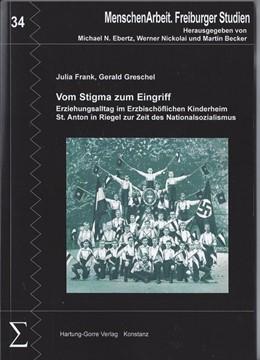 Abbildung von Frank / Greschel | Vom Stigma zum Eingriff | 1. Auflage | 2016 | beck-shop.de