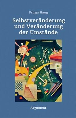 Abbildung von Haug | Selbstveränderung und Veränderung der Umstände 1 | 1. Auflage | 2018 | beck-shop.de