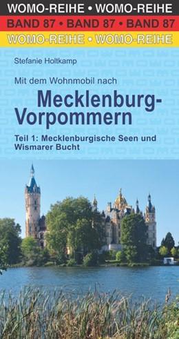 Abbildung von Holtkamp / Bergmann | Mit dem Wohnmobil nach Mecklenburg-Vorpommern. Teil 1: Mecklenburgische Seen und Wismarer Bucht | 1. Auflage | 2017