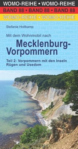Abbildung von Holtkamp / Bergmann   Mit dem Wohnmobil nach Mecklenburg-Vorpommern. Teil 2: Vorpommern mit den Inseln Rügen und Usedom   1. Auflage   2017