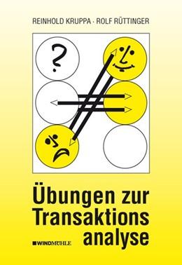 Abbildung von Rüttinger / Kruppa   Übungen zur Transaktionsanalyse   5. Auflage   2016   beck-shop.de