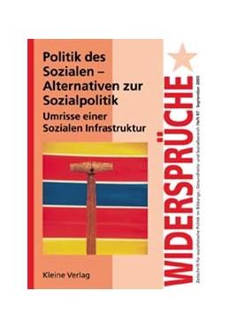 Abbildung von Politik des Sozialen - Alternativen zur Sozialpolitik | 2005 | Umrisse einer Sozialen Infrast... | 97
