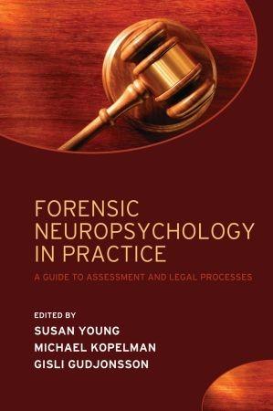 Abbildung von Young / Kopelman / Gudjonsson | Forensic Neuropsychology in Practice | 2009