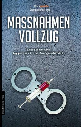 Abbildung von Drechsler | Maßnahmenvollzug | 1. Auflage | 2016 | Menschenrechte weggesperrt und...