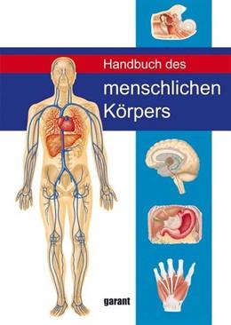 Abbildung von Abrahams   Handbuch des Menschlichen Körpers   1. Auflage   2017   beck-shop.de