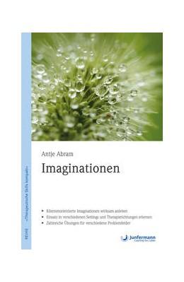 Abbildung von Abram | Imaginationen | 2017 | Therapeutische Skills