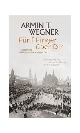 Abbildung von Wegner / Haacker | Fünf Finger über Dir | 1. Auflage | 2017 | beck-shop.de