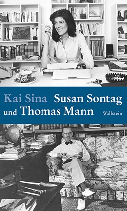 Abbildung von Sina   Susan Sontag und Thomas Mann   1. Auflage   2017   beck-shop.de