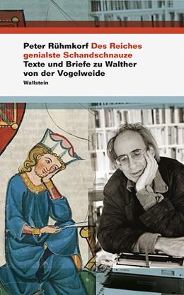 Abbildung von Rühmkorf / Opitz | Des Reiches genialste Schandschnauze | 1. Auflage | 2017 | beck-shop.de