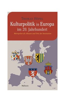 Abbildung von Höpel | Kulturpolitik in Europa im 20. Jahrhundert | 1. Auflage | 2017 | 13 | beck-shop.de