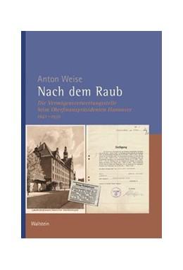Abbildung von Weise | Nach dem Raub | 1. Auflage | 2017 | 290 | beck-shop.de