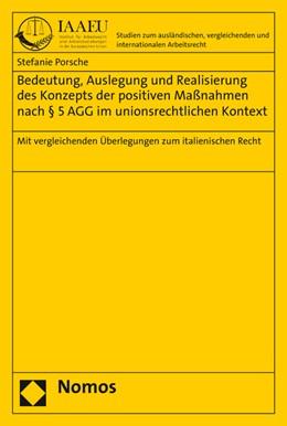 Abbildung von Porsche | Bedeutung, Auslegung und Realisierung des Konzepts der positiven Maßnahmen nach § 5 AGG im unionsrechtlichen Kontext | 2017 | Mit vergleichenden Überlegunge...