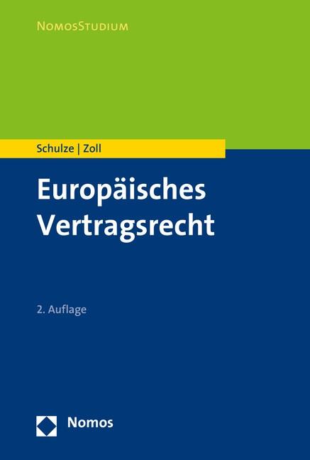 Europäisches Vertragsrecht | Schulze / Zoll | 2. Auflage, 2017 | Buch (Cover)