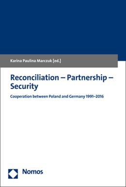 Abbildung von Marczuk | Reconciliation - Partnership - Security | 2017 | Cooperation between Poland and...