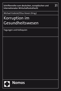 Abbildung von Kubiciel / Hoven   Korruption im Gesundheitswesen   1. Auflage   2017   31   beck-shop.de