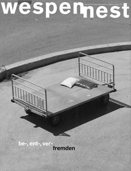 Abbildung von Zederbauer / Roedig | wespennest - zeitschrift für brauchbare texte und bilder | 2017 | nummer 172 be-, ent-, ver-frem...