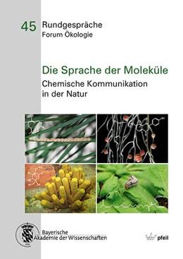 Abbildung von Die Sprache der Moleküle | 1. Auflage | 2016 | beck-shop.de