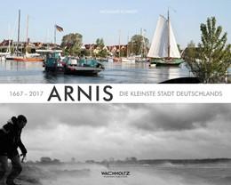 Abbildung von Schmidt | Arnis | 0. Auflage | 2017 | 1667 - 2017. Die kleinste Stad...