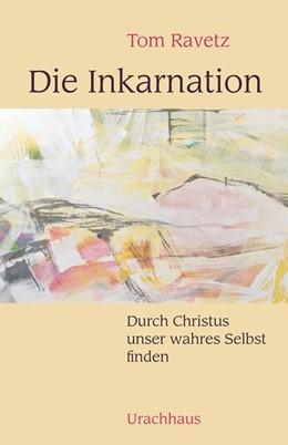 Abbildung von Ravetz   Die Inkarnation   1. Auflage   2017   beck-shop.de