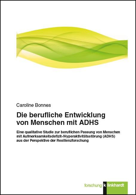 Die berufliche Entwicklung von Menschen mit ADHS | Bonnes, 2017 | Buch (Cover)