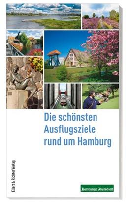 Abbildung von Die schönsten Ausflugsziele Hamburg | 1. Auflage | 2019 | Die schönsten Ausflugsziele