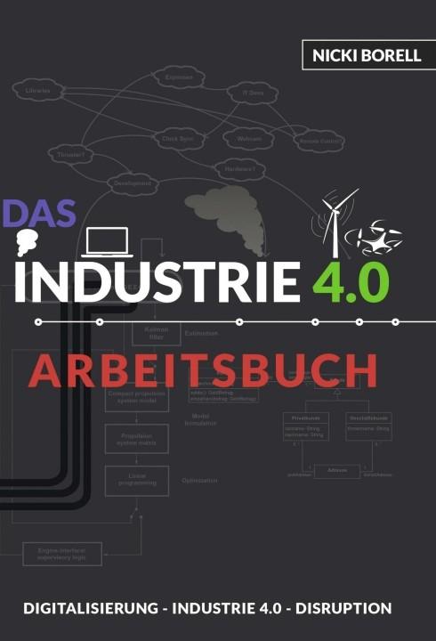Das Industrie 4.0 Arbeitsbuch | Borell, 2016 | Buch (Cover)