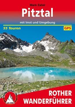 Abbildung von Zahel | Pitztal | 4. Auflage 2017 | 2017 | mit Imst und Umgebung. 55 Tour...
