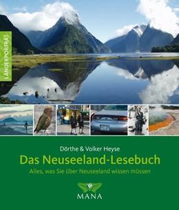 Abbildung von Heyse | Das Neuseeland-Lesebuch | 3. Auflage | 2017 | beck-shop.de