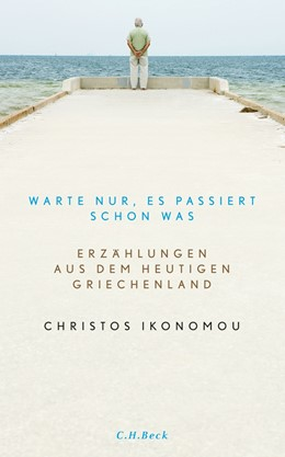 Abbildung von Ikonomou, Christos   Warte nur, es passiert schon was   2. Auflage   2016   beck-shop.de