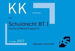 Abbildung von Wirtz | Karteikarten Schuldrecht BT 1 | 8. Auflage | 2017 | Kaufrecht / Werkvertragsrecht