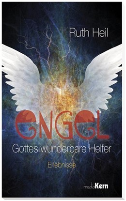 Abbildung von Heil | Engel - Gottes wunderbare Helfer | 1. Auflage | 2017 | beck-shop.de