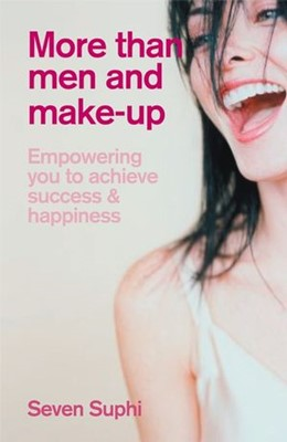 Abbildung von Suphi | More Than Men and Make-Up | 1. Auflage | 2006 | Empowering you to achieve succ...