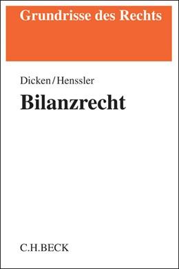 Abbildung von Dicken / Henssler   Bilanzrecht   2015