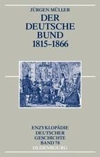Der Deutsche Bund 1815-1866 | Müller, 2006 | Buch (Cover)