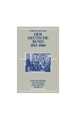 Abbildung von Müller | Der Deutsche Bund 1815-1866 | 2006