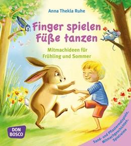 Abbildung von Ruhe | Finger spielen, Füße tanzen | 1. Auflage | 2017 | beck-shop.de